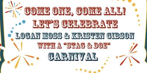 "Logan Moss & Kristen Gibson ""Stag & Doe"""