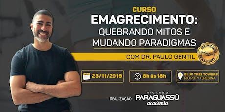 Curso Dr Paulo Gentil - Emagrecimento:Quebrando Mitos e Mudando Paradigmas ingressos