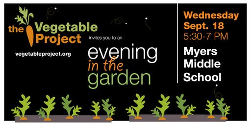Evening in the Garden at Myers Middle School