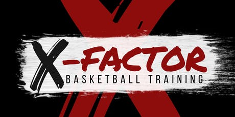 X-Factor Basketball Training Back to School Camp tickets