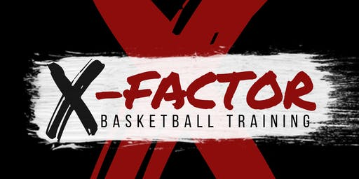 X-Factor Basketball Training Back to School Camp