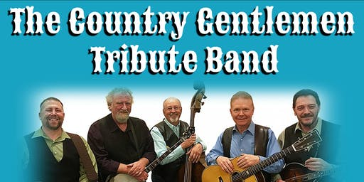 The Country Gentlemen Tribute Band - Bluegrass Show