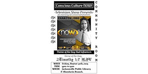 8/30: Conscious Culture NOW! TV Show (Jacksonville)