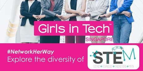 Girls in Tech #NetworkHerWay: Exploring STEM careers with our leading women tickets