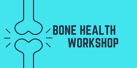 Bone Health Workshop tickets