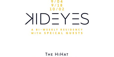 WFNM 9/18: KID EYES at THE HI HAT (NIGHT TWO) tickets
