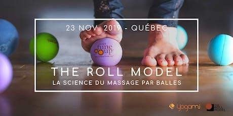 The Roll Model®, La science du massage par balles - Lévis, Québec tickets