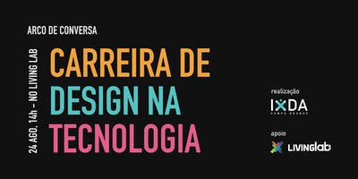 Arco de Conversa: Carreira de Design na Tecnologia