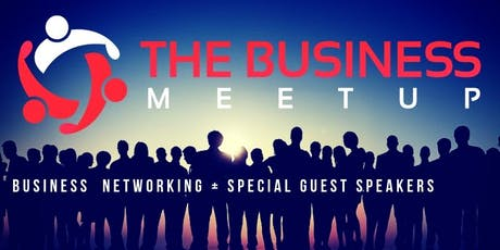 The Business Meetup at Serendipity Labs Stamford tickets
