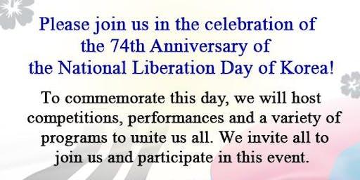 The 74th Anniversary of the Liberation of Korea Celebration.