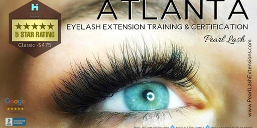 Classic Eyelash Extension Training Pearl Lash Atlanta, GA - SOLD OUT