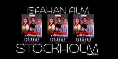 ISFAHAN Film Premiere Stockholm