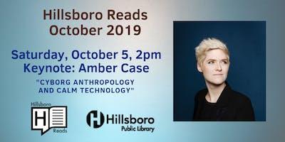 Hillsboro Reads 2019 Keynote: Amber Case