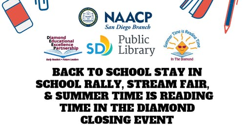 Back to School Stay in School Rally, STREAM Fair, & Summer Time is Reading Time in the Diamond Closing Event