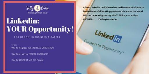LinkedIn: YOUR Opportunity for Growth!