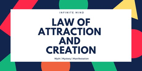 THE LAW OF ATTRACTION AND CREATION  CLASS ( N2000 ) tickets