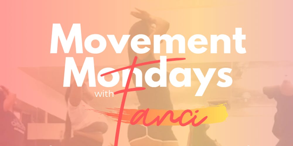 Movement Mondays Tickets, Mon, Sep 16, 2019 at 8:00 PM