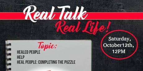Real Talk Real Life: Healed People Help Heal People tickets