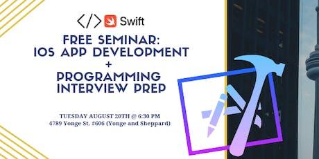 FREE SEMINAR: LEARN iOS APP DEVELOPMENT  + PROGRAMMING JOB INTERVIEW PREP tickets