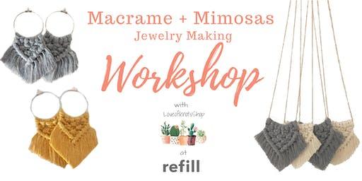 Macrame & Mimosas: Jewelry Making Workshop
