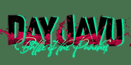DAYJAVU II tickets