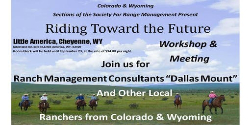 Riding Towards The Future; CO/WY Section of Society for Range Management