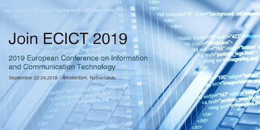 2019 European Conference on Information and Communication Technology (ECICT 2019)