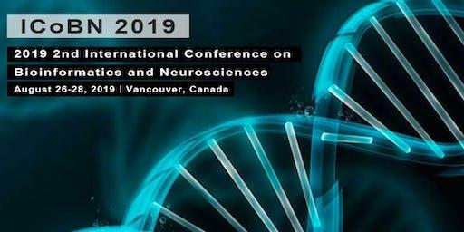 2019 2nd International Conference on Bioinformatics and Neurosciences(ICoBN 2019)
