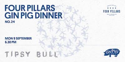 Four Pillars x Tipsy Bull - Gin Pig Dinner