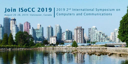 2019 2nd International Symposium on Computers and Communications(ISoCC 2019)