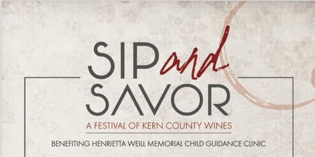 Sip and Savor: A Festival of Kern County Wines tickets