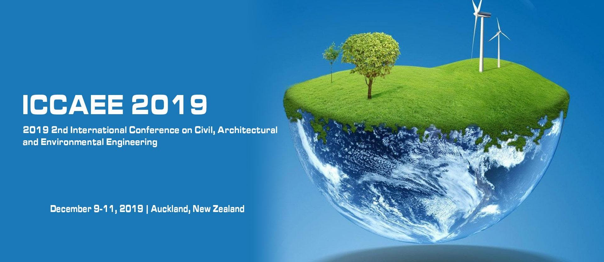 2019 2nd International Conference on Civil, Architectural and Environmental Engineering(ICCAEE 2019)