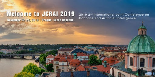 2019 2nd International Joint Conference on Robotics and Artificial Intelligence(JCRAI 2019)