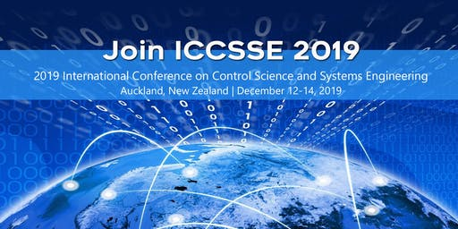 2019 2nd International Conference on Control Science and Systems Engineering(ICCSSE 2019)