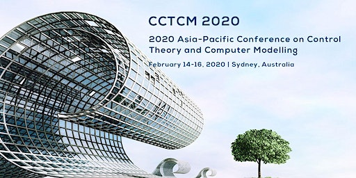 2020 Asia-Pacific Conference on Control Theory and Computer Modelling (CCTCM 2020)