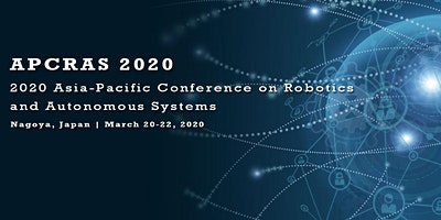 2020 Asia-Pacific Conference on Robotics and Autonomous Systems (APCRAS 2020)