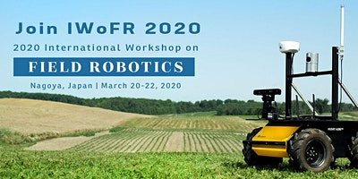 2020 International Workshop on Field Robotics (IWoFR 2020)
