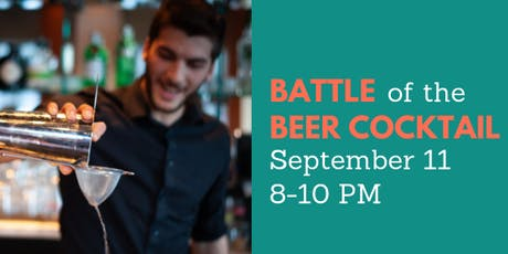 Battle of the Beer Cocktail tickets