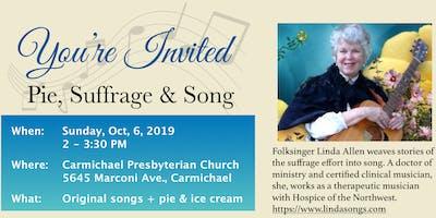 Pie, Suffrage & Song