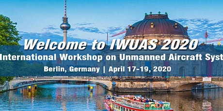 2020 International Workshop on Unmanned Aircraft Systems (IWUAS 2020) Tickets