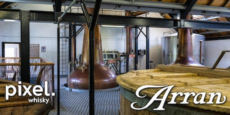 Arran Whisky @ Pixel tickets