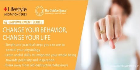 Change Your Behaviour, Change Your Life tickets
