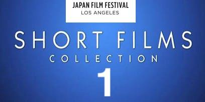 Short Film Collection-1 ・LA・[Japan Film Festival Los Angeles 2019]