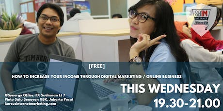 HOW TO INCREASE YOUR INCOME THROUGH DIGITAL MARKETING / ONLINE BUSINESS tickets