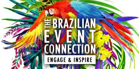 The Brazilian Event Connection tickets
