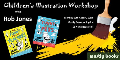 Childrens Illustration Workshop with Rob Jones