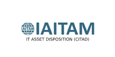 IAITAM IT Asset Disposition (CITAD) 2 Days Virtual Live Training in Darwin