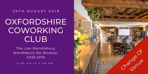 Oxfordshire Coworking Club - Bicester (Change of Venue)