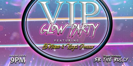 VIP GLOW PARTY tickets