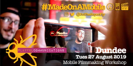 #MadeOnAMobile Filmmaking Workshop tickets